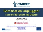 Gamification Unplugged: Lessons for Learning Design