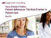 Patient Adherence: The Next Frontie...