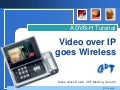 Video over IP goes wireless:  A DVB-H Tutorial