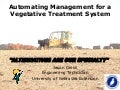 Automating Management for a Vegetative Treatment System (VTS)
