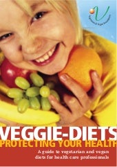 Veggie Diets: A Guide for Health Pr...