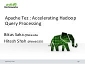 Apache Tez - A New Chapter in Hadoop Data Processing