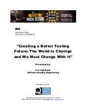 Creating a Better Testing Future: T...