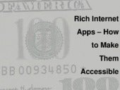Rich Internet Applications - How to Make them Accessible