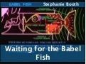 Waiting For The Babel Fish