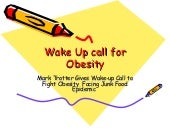 Yo Naturlas:Wake Up Call For Obesity