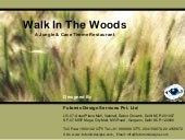 Walk in the woods designed by futom...