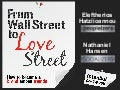 From Wall Street to Love Street