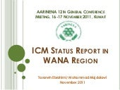 ICM Status Report in WANA Region ,2011