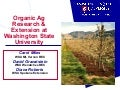 Organic Ag Research & Extensin at Washington State University