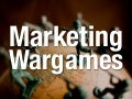 Marketing Wargames