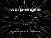 warp engine - an open source realtime push engine