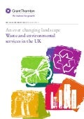 Grant Thornton - An ever changing landscape: Waste and environmental services in the UK  - Waste sector report 2011