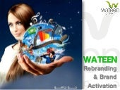 Story of Wateen Re-branding