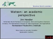 Watson: An Academic's Perspective