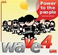 "Wave 4 ""power to the people"""