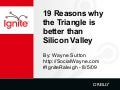 19 reasons why the Triangle is better than Silicon Valley