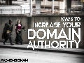 Ways to Increase Your Domain Authority