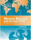 Women, Business & Law: Removing Restrictions to Enhance Gender Equality