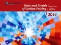 Status and Trends of Carbon Pricing - 2014