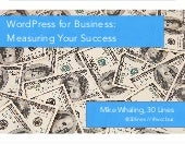 WordPress for Business: Measuring the Success of Your Website