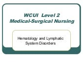 Wcui l 2 hematologic.lymphatic syst...