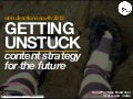Getting unstuck: content strategy for the future