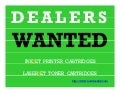 Refill Dealerships Available NO MACHINES NDITC DEALERS WANTED INKJET TONER NO MONEY REQUIRED Wealth signs nditc dealers wanted inkjet toner printer cartridges money making secrets home based working mothers unemployment benefits