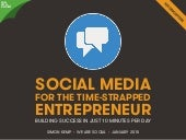 Social Media for Time-Strapped Entrepreneurs