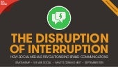 The Disruption Of Interruption