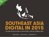 Digital, Social & Mobile in Southeast Asia in 2015