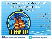 Implementing the Wear It! Life Jacket Campaign into Your Program
