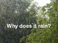 Weather 2 - Why Does It Rain