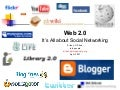 Web 2.0: It's All about Social Networking