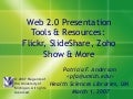 Web 2.0 Presentation Tools & Resources: Flickr, SlideShare, Zoho Show & More