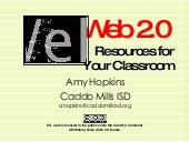 Web 2.0 Resources For The Classroom