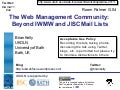 The Web Management Community: Beyond IWMW and JISCMail Lists (#A4)