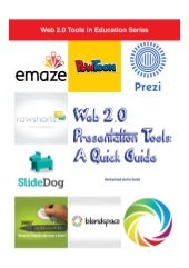 Web 2.0 Presentation Tools: A Quick Guide