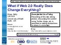 What if Web 2.0 Really Does Change Everything?
