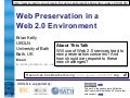 Web Preservation in a Web 2.0 Environment (Brian Kelly, UKOLN)