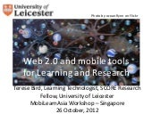 Web 2 and mobile tools for learning...