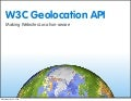 W3C Geolocation API - Making Websites Location-aware