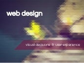 Web Design - Visual Decisions & User Experience