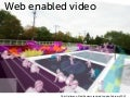 Web enabled video