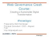 Web Governance Crash Course: Creating a Sustainable Digital Transformation