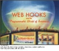 Web Hooks and the Programmable World of Tomorrow