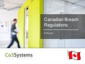 Canadian Breach Regulations: Introd...