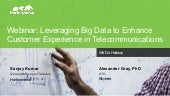 Leverage Big Data to Enhance Customer Experience in Telecommunications – with Skytree and Hortonworks