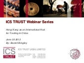 ICS TRUST Webinar: Hong Kong as an ...