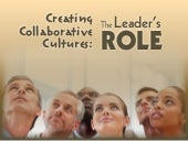 Creating Collaborative Cultures